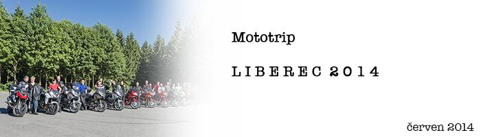 Mototrip Liberec 2014